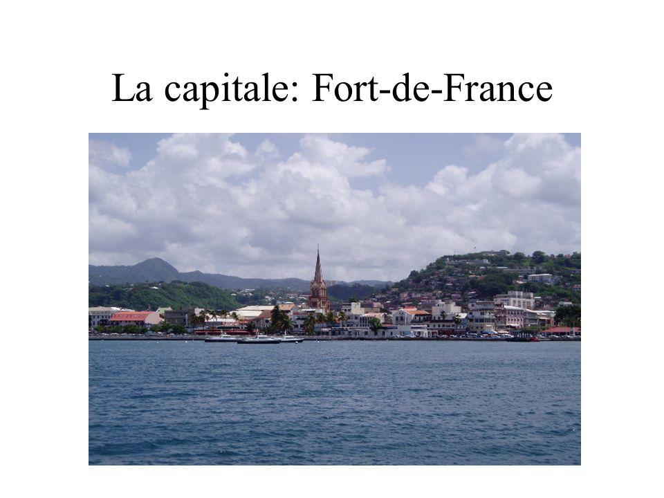 La capitale: Fort-de-France