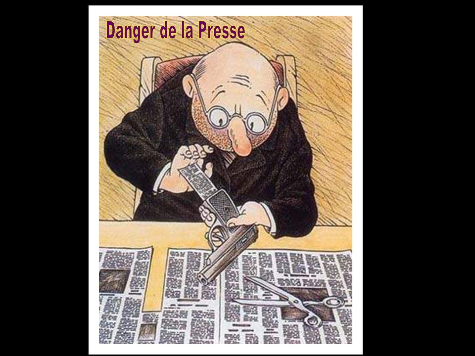 Danger de la Presse