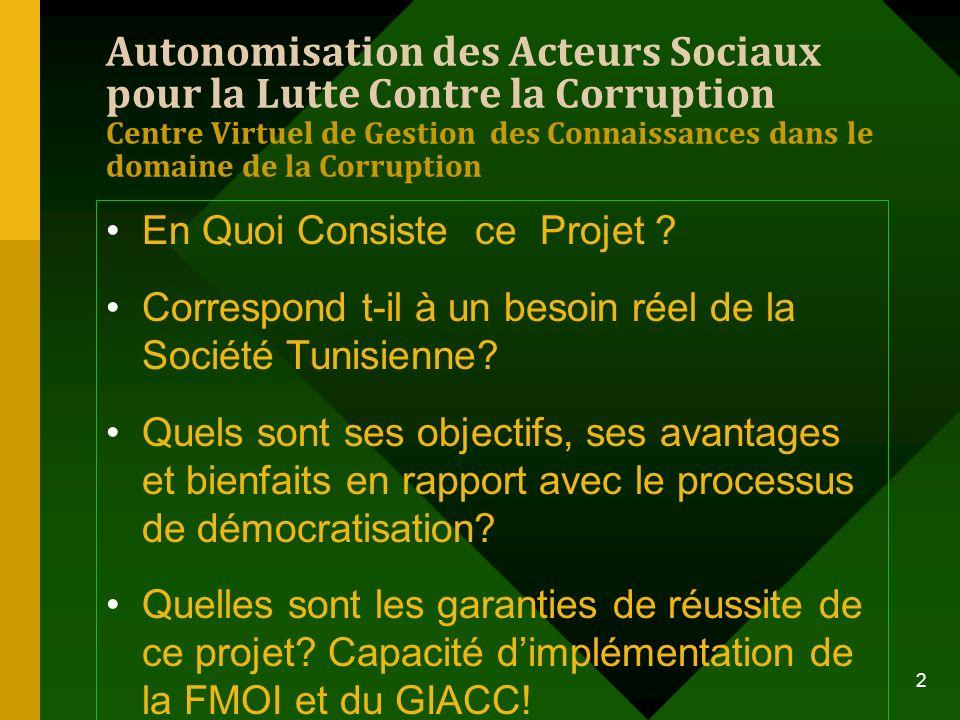 Autonomisation des Acteurs Sociaux pour la Lutte Contre la Corruption Centre Virtuel de Gestion des Connaissances dans le domaine de la Corruption