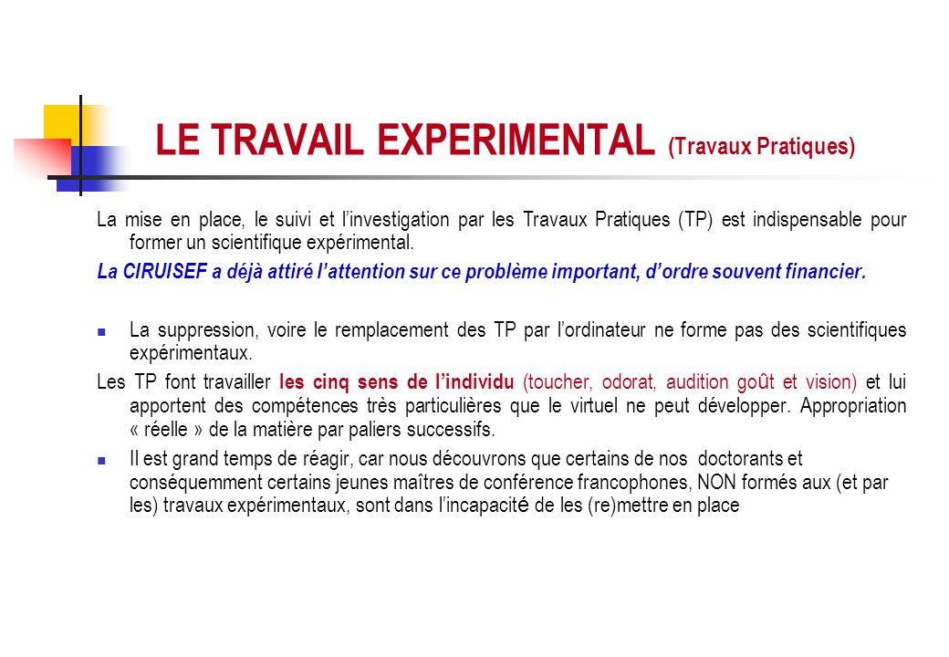 LE TRAVAIL EXPERIMENTAL (Travaux Pratiques)
