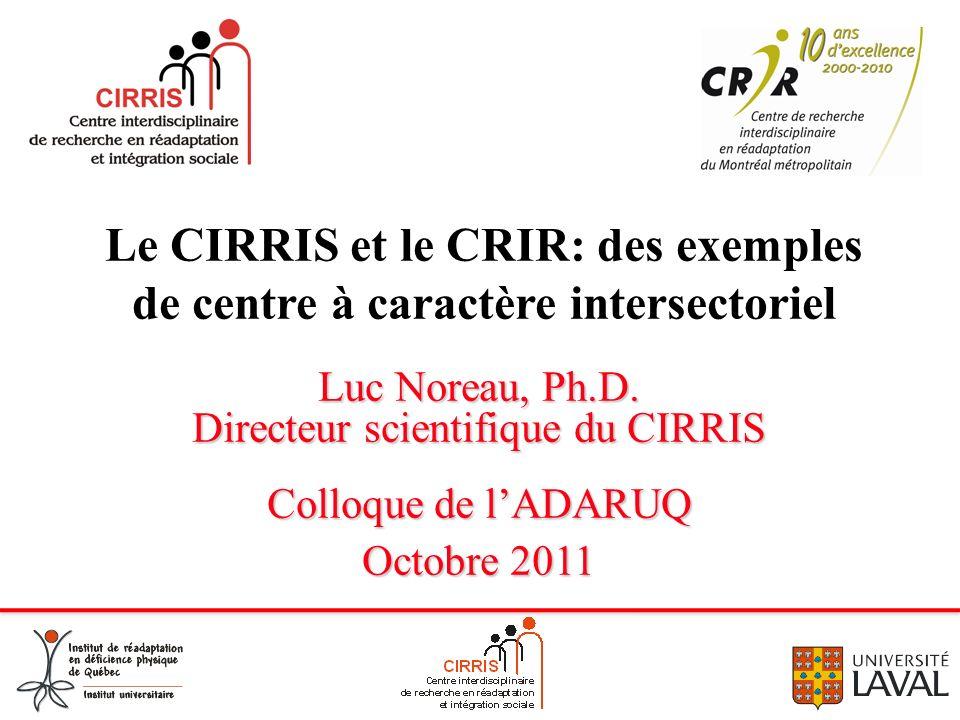 Le CIRRIS et le CRIR: des exemples