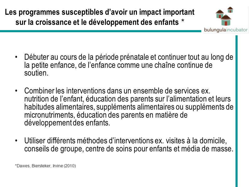 Les programmes susceptibles d'avoir un impact important sur la croissance et le développement des enfants *
