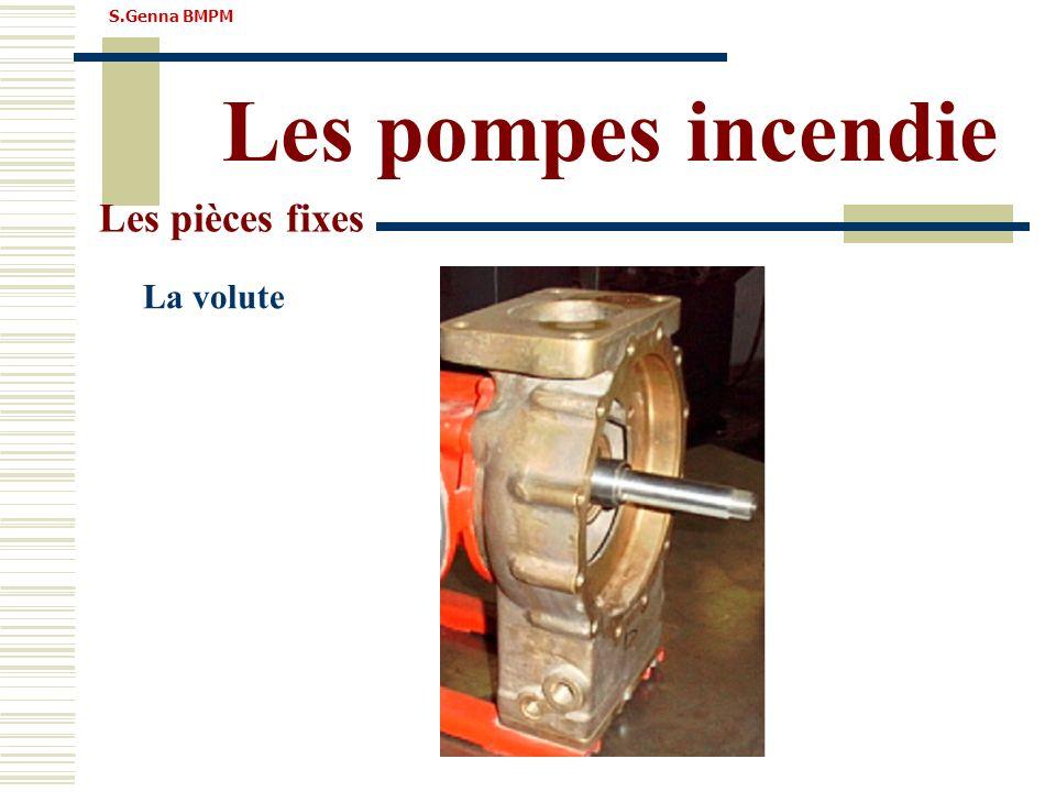 S.Genna BMPM Les pompes incendie Les pièces fixes La volute