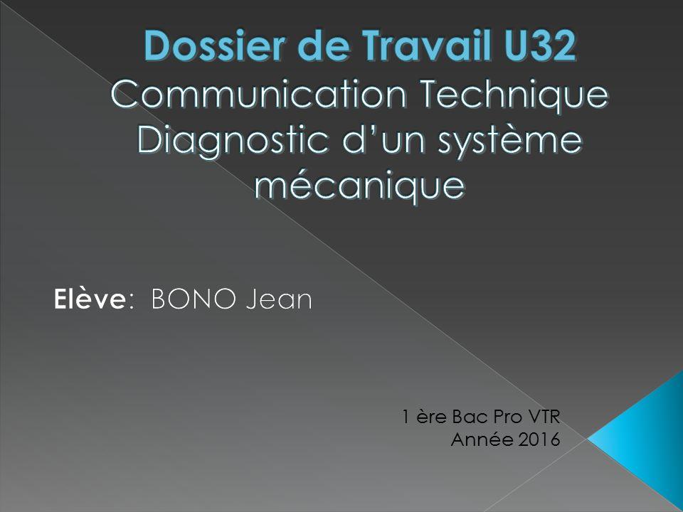 Dossier de Travail U32 Communication Technique Diagnostic d'un système mécanique