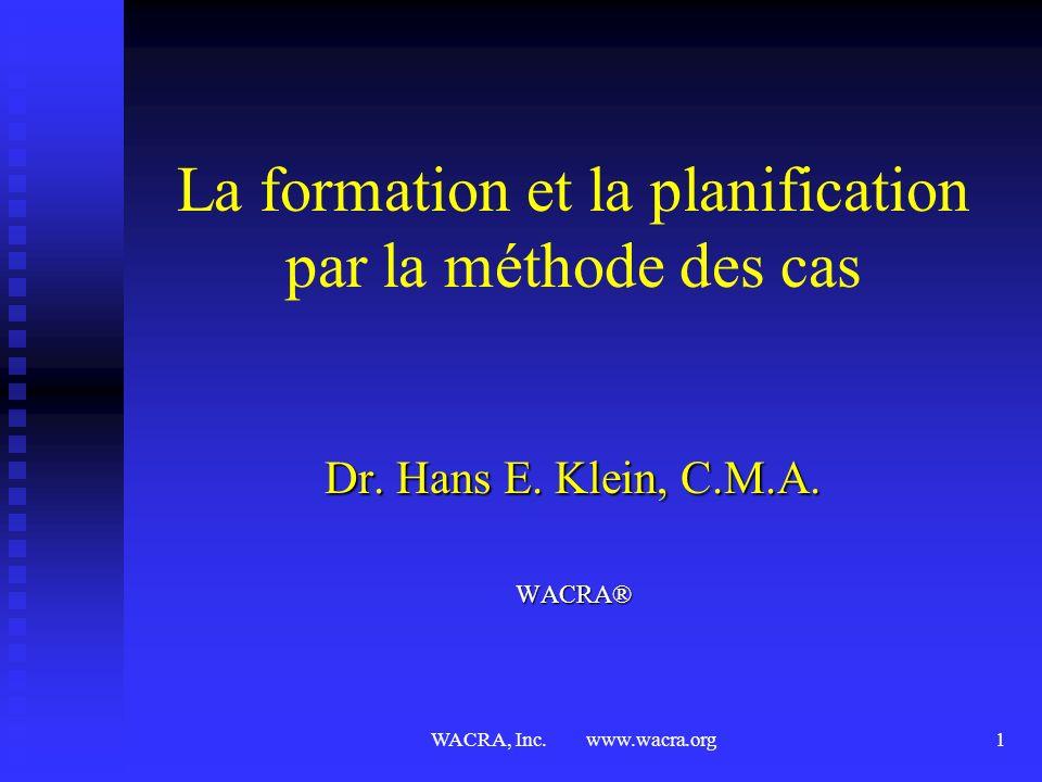 La formation et la planification par la méthode des cas
