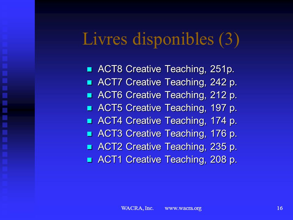 Livres disponibles (3) ACT8 Creative Teaching, 251p.