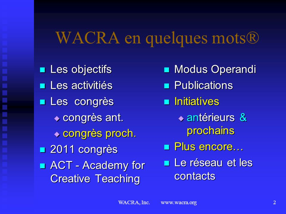 WACRA en quelques mots®