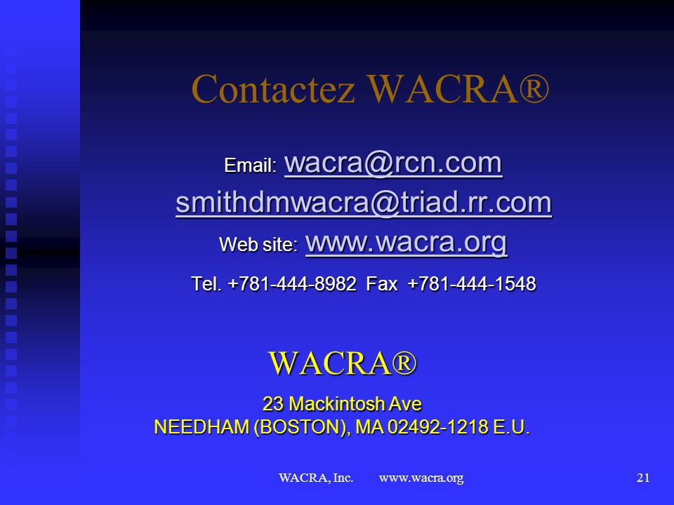 WACRA® 23 Mackintosh Ave NEEDHAM (BOSTON), MA 02492-1218 E.U.