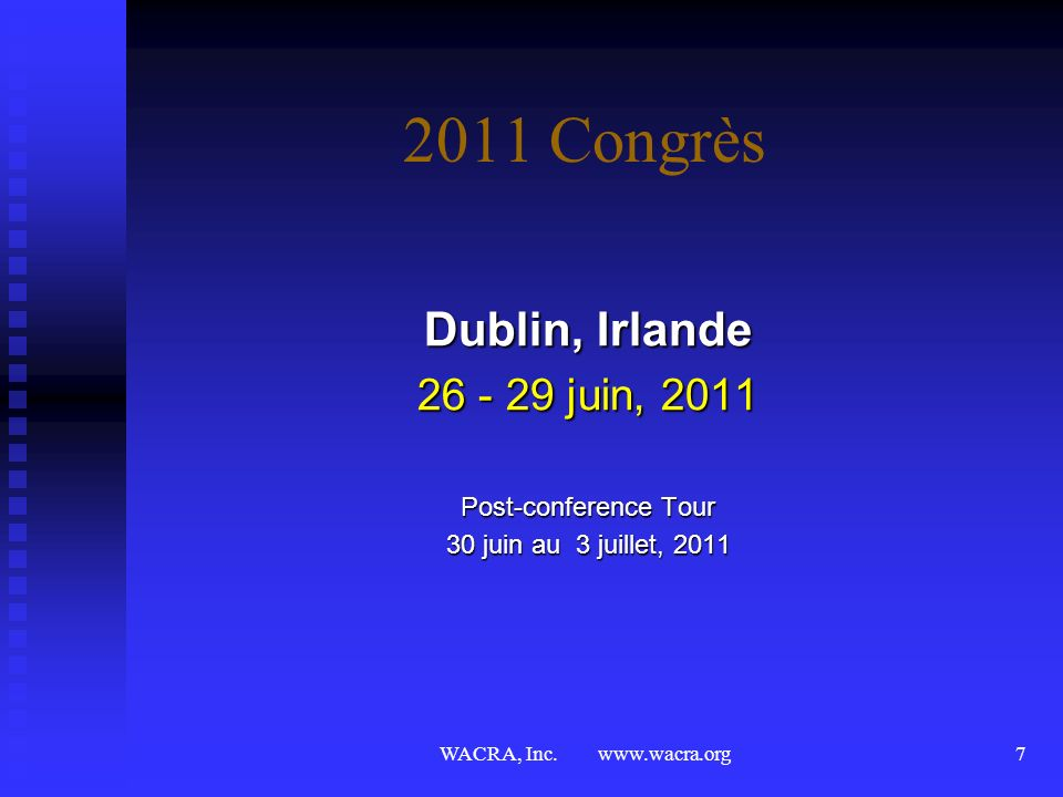 2011 Congrès Dublin, Irlande 26 - 29 juin, 2011 Post-conference Tour