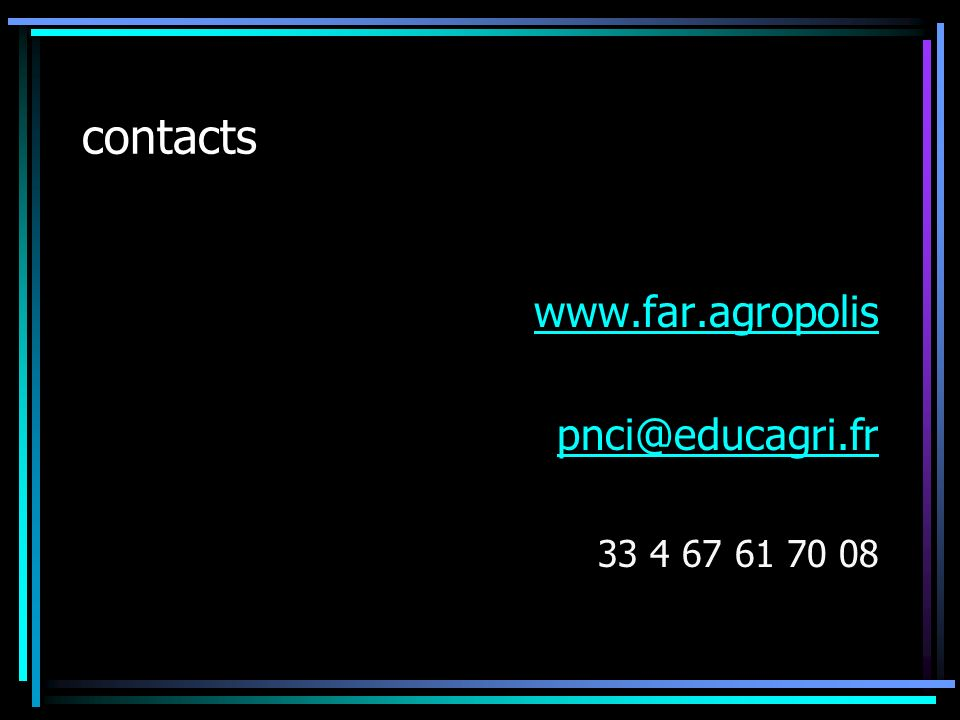 contacts www.far.agropolis pnci@educagri.fr 33 4 67 61 70 08