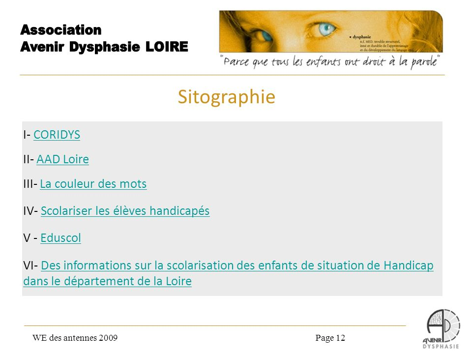 Sitographie I- CORIDYS II- AAD Loire III- La couleur des mots