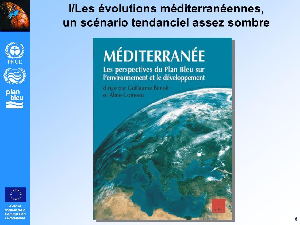 I/Les évolutions méditerranéennes, un scénario tendanciel assez sombre