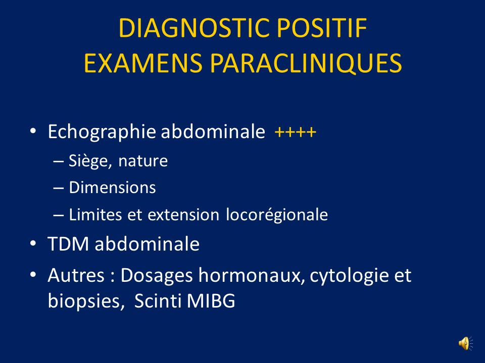 DIAGNOSTIC POSITIF EXAMENS PARACLINIQUES