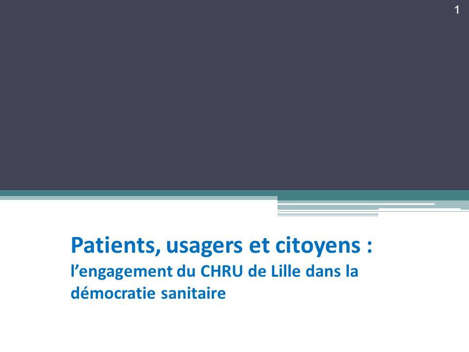 Patients, usagers et citoyens : l'engagement du CHRU de Lille dans la démocratie sanitaire