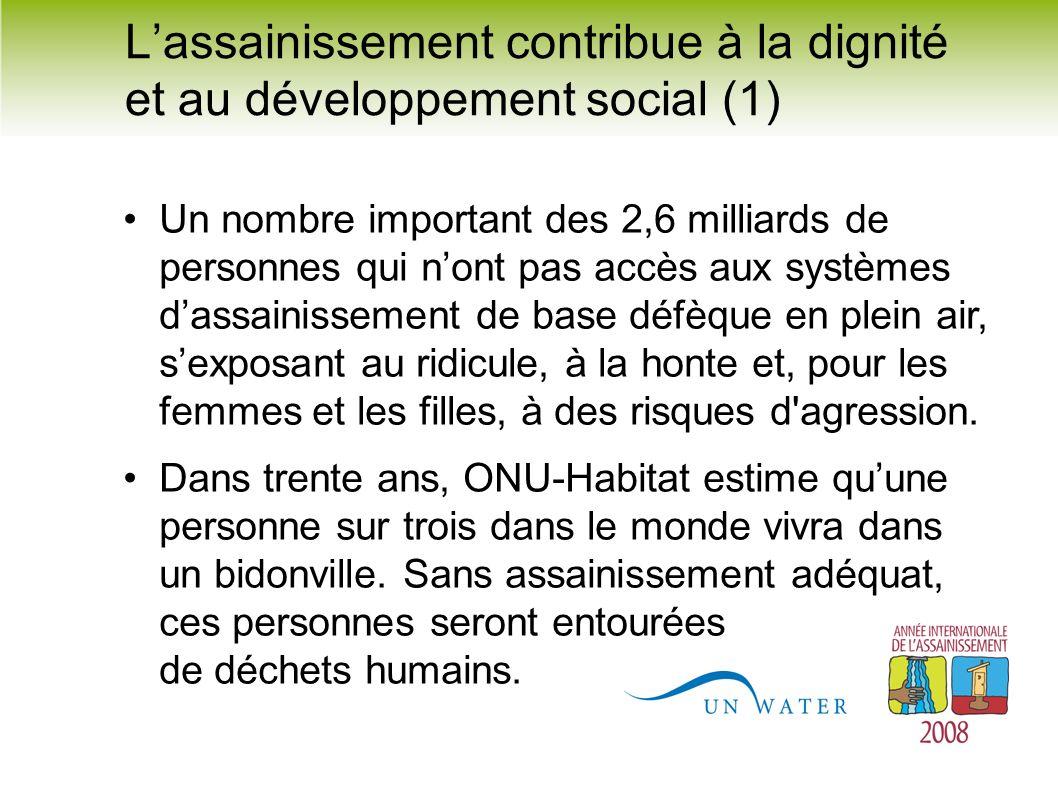 L'assainissement contribue à la dignité et au développement social (1)