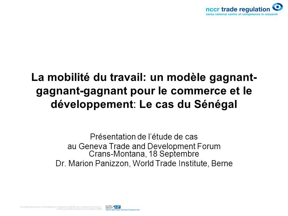 La mobilité du travail: un modèle gagnant- gagnant-gagnant pour le commerce et le développement: Le cas du Sénégal