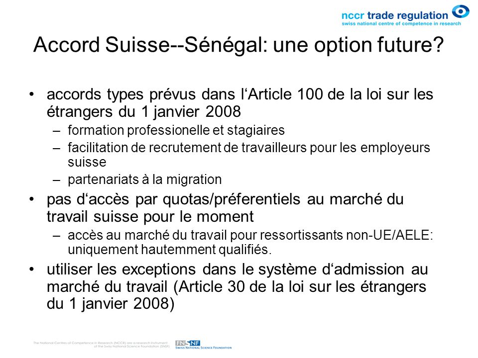 Accord Suisse--Sénégal: une option future