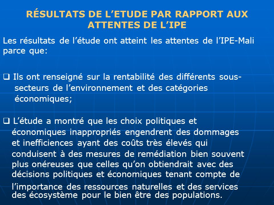 RÉSULTATS DE L'ETUDE PAR RAPPORT AUX ATTENTES DE L'IPE