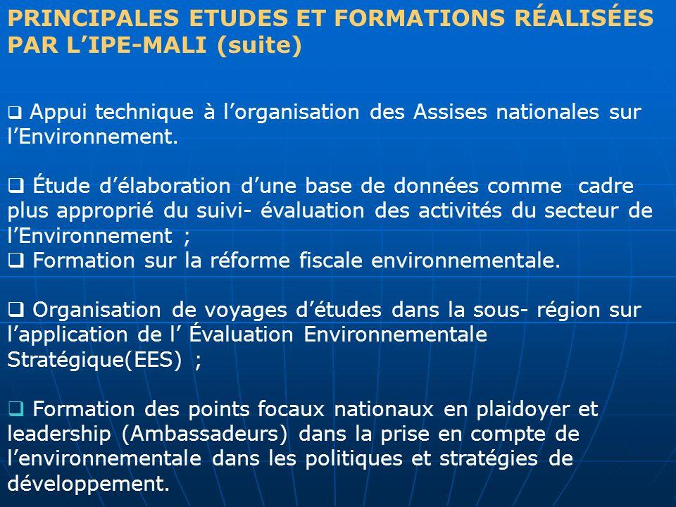 PRINCIPALES ETUDES ET FORMATIONS RÉALISÉES PAR L'IPE-MALI (suite)