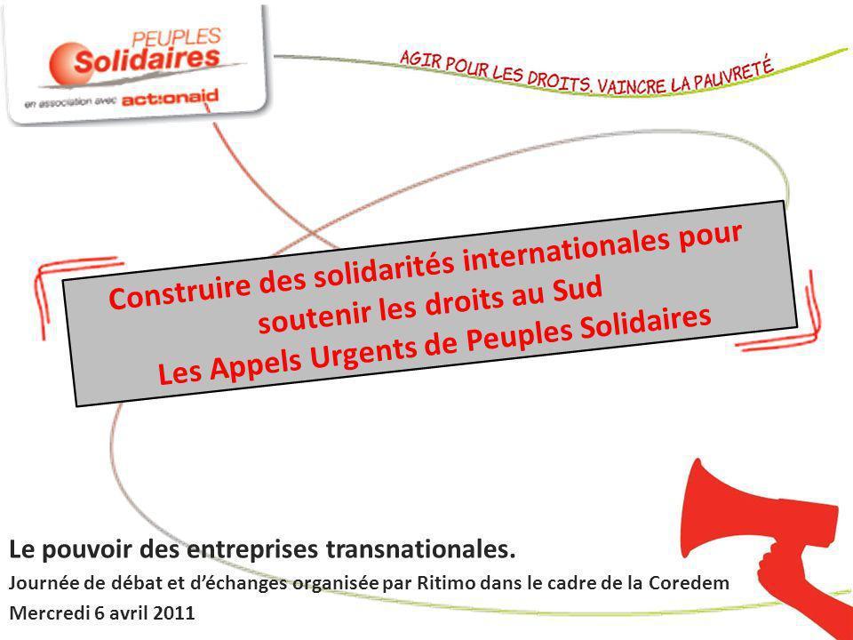 Construire des solidarités internationales pour soutenir les droits au Sud Les Appels Urgents de Peuples Solidaires