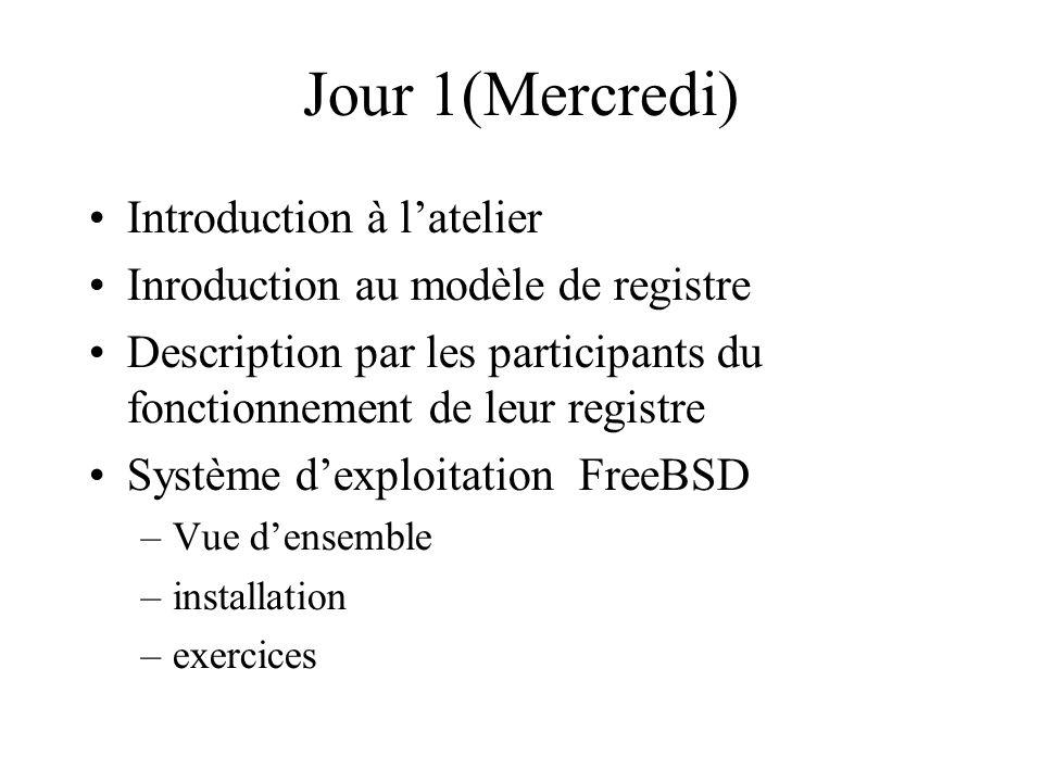 Jour 1(Mercredi) Introduction à l'atelier