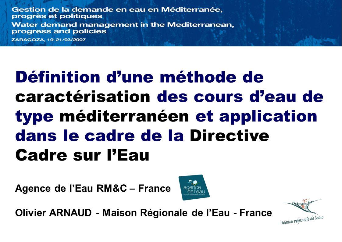 Définition d'une méthode de caractérisation des cours d'eau de type méditerranéen et application dans le cadre de la Directive Cadre sur l'Eau