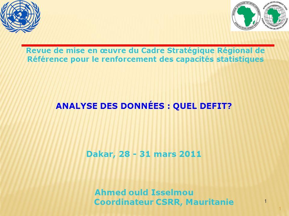 ANALYSE DES DONNÉES : QUEL DEFIT Coordinateur CSRR, Mauritanie