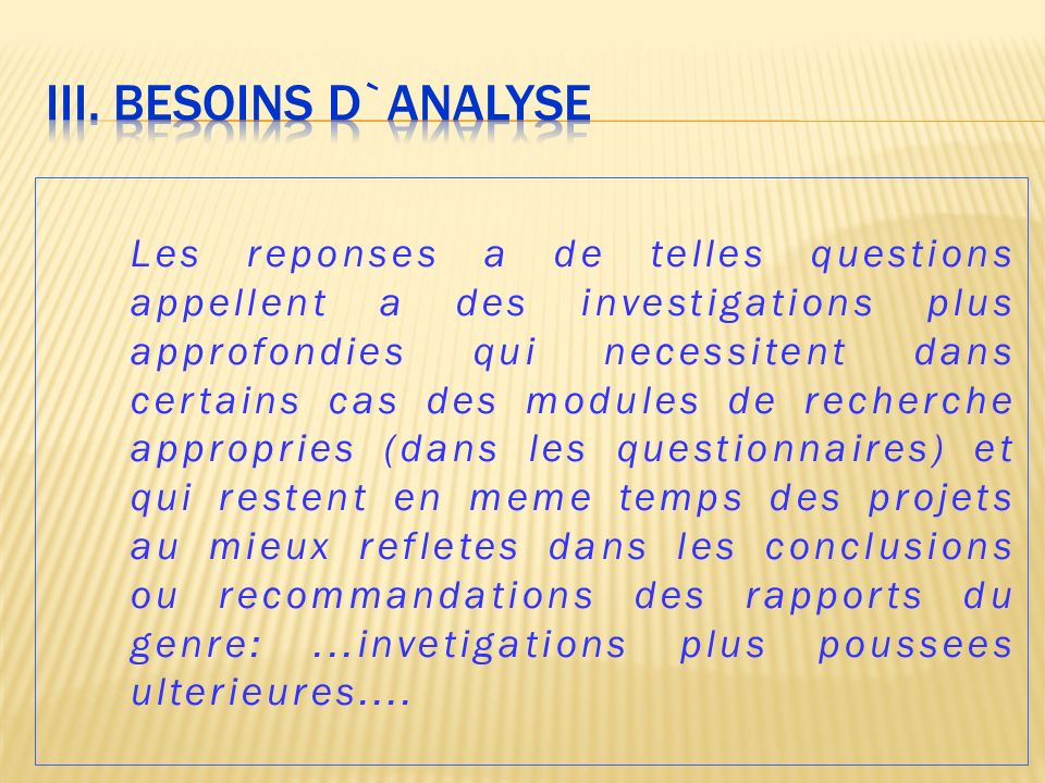 III. BESOINS D`ANALYSE