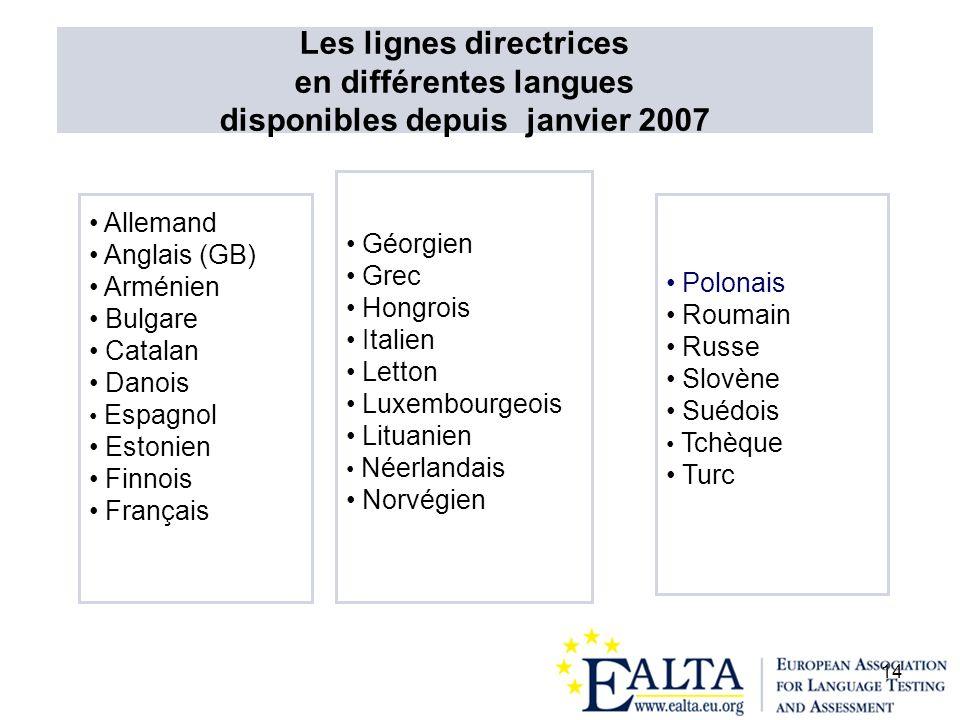 Les lignes directrices en différentes langues disponibles depuis janvier 2007