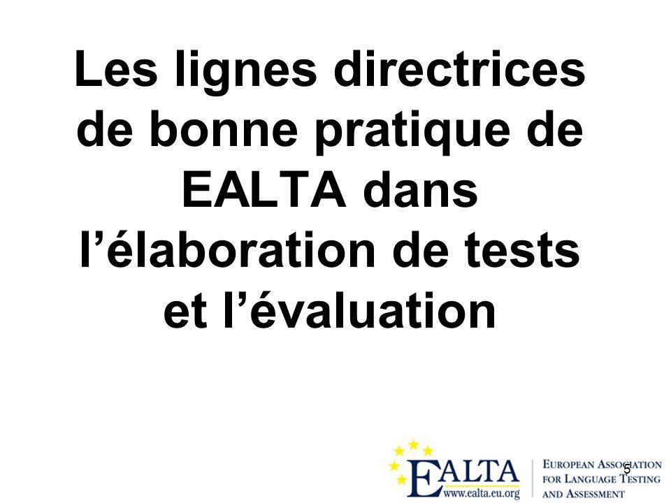 Les lignes directrices de bonne pratique de EALTA dans l'élaboration de tests et l'évaluation