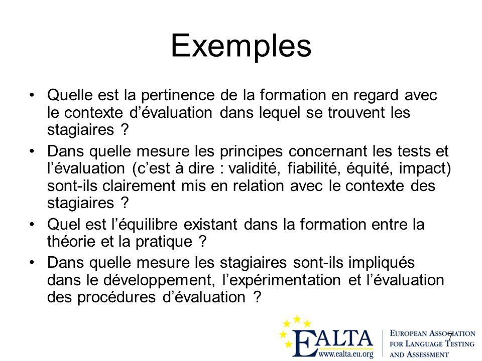 Exemples Quelle est la pertinence de la formation en regard avec le contexte d'évaluation dans lequel se trouvent les stagiaires