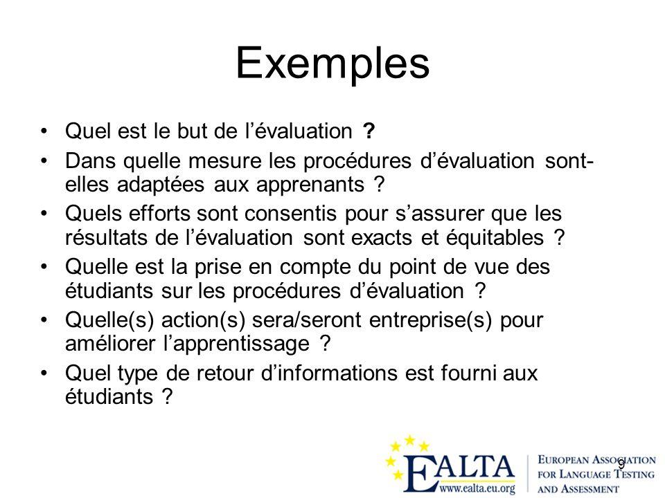 Exemples Quel est le but de l'évaluation
