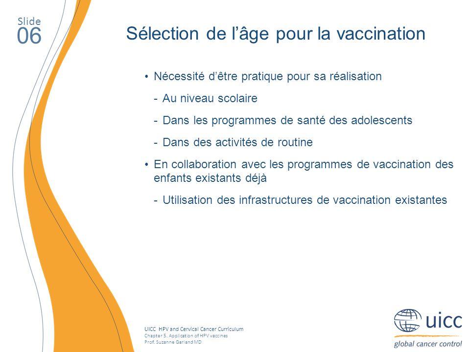 06 Sélection de l'âge pour la vaccination Slide