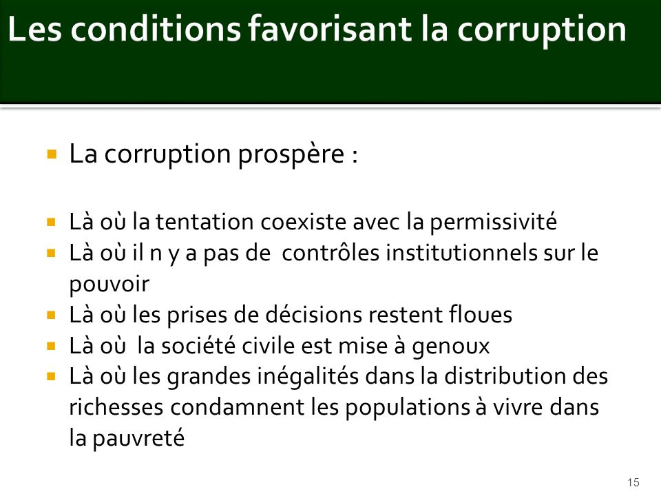 Les conditions favorisant la corruption