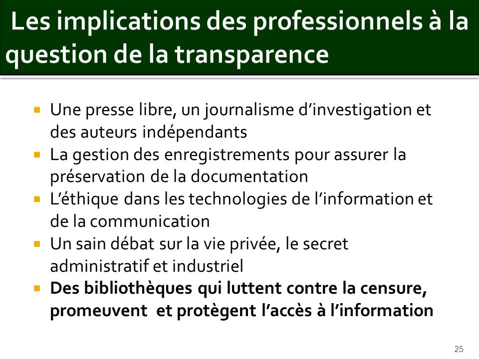 Les implications des professionnels à la question de la transparence