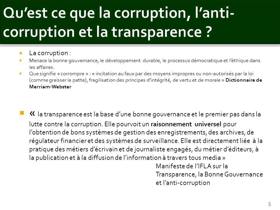 Qu'est ce que la corruption, l'anti- corruption et la transparence