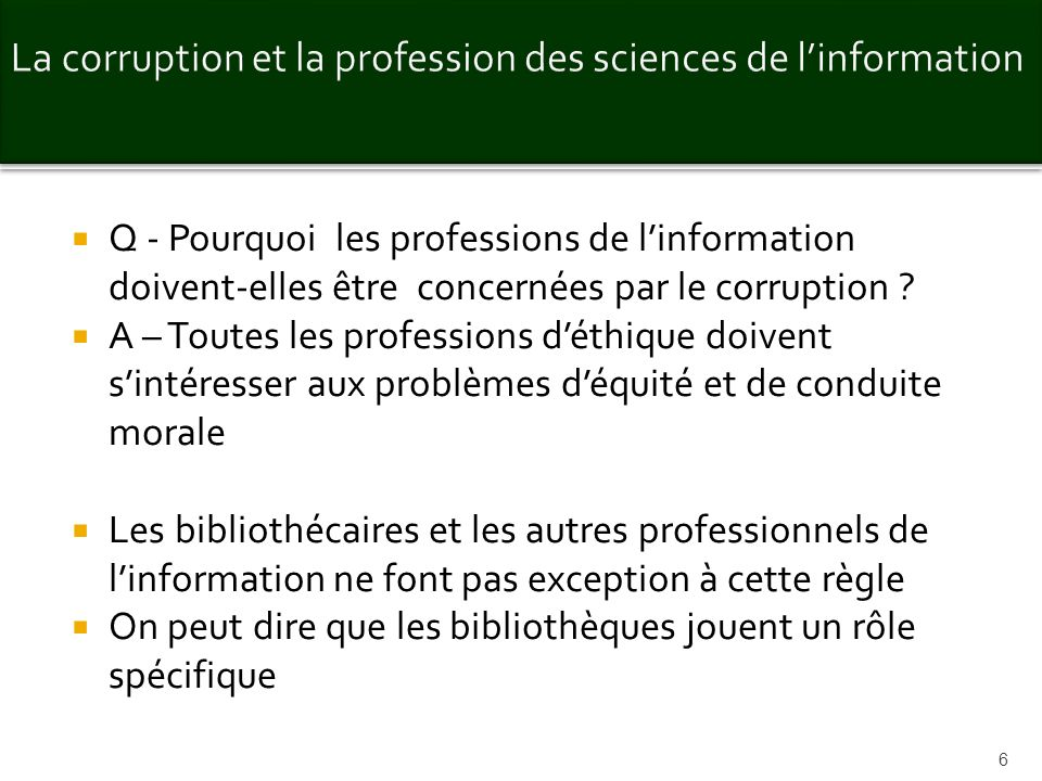 La corruption et la profession des sciences de l'information