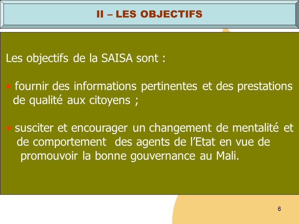 Les objectifs de la SAISA sont :