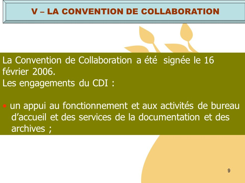 V – LA CONVENTION DE COLLABORATION