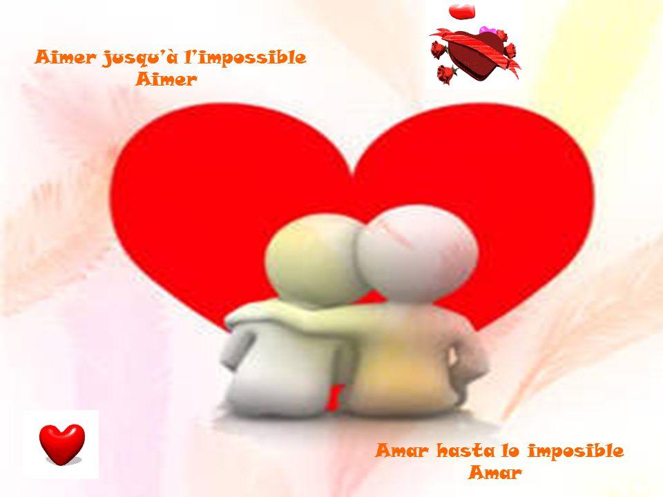 Aimer jusqu'à l'impossible Aimer