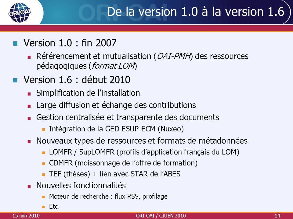 De la version 1.0 à la version 1.6