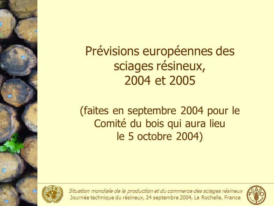 Prévisions européennes des sciages résineux, 2004 et 2005 (faites en septembre 2004 pour le Comité du bois qui aura lieu le 5 octobre 2004)