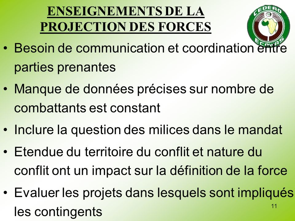 ENSEIGNEMENTS DE LA PROJECTION DES FORCES