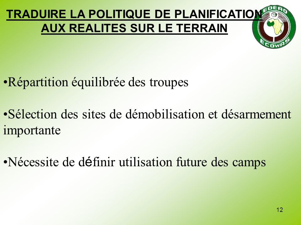 TRADUIRE LA POLITIQUE DE PLANIFICATION AUX REALITES SUR LE TERRAIN
