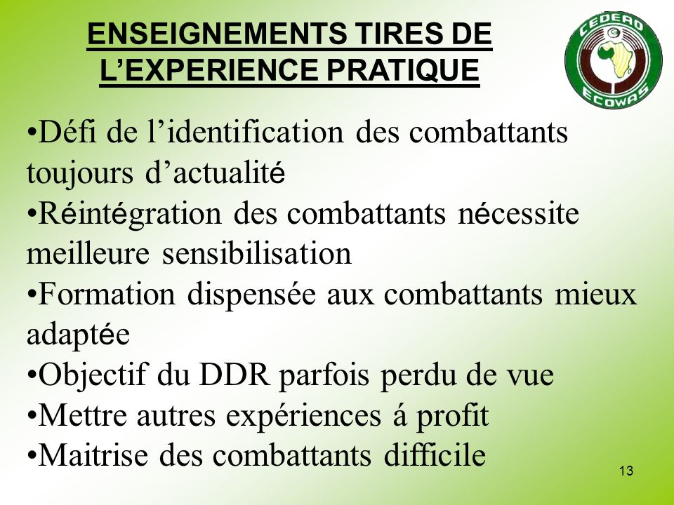 ENSEIGNEMENTS TIRES DE L'EXPERIENCE PRATIQUE