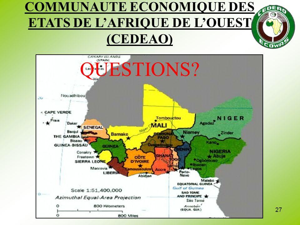 COMMUNAUTE ECONOMIQUE DES ETATS DE L'AFRIQUE DE L'OUEST (CEDEAO)