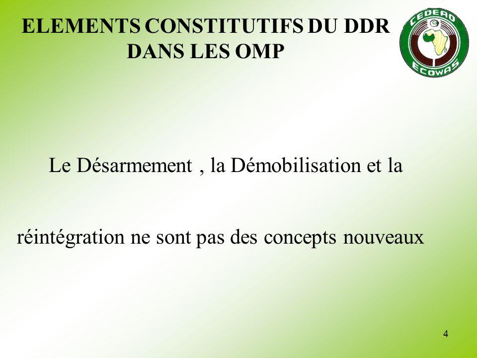 ELEMENTS CONSTITUTIFS DU DDR DANS LES OMP