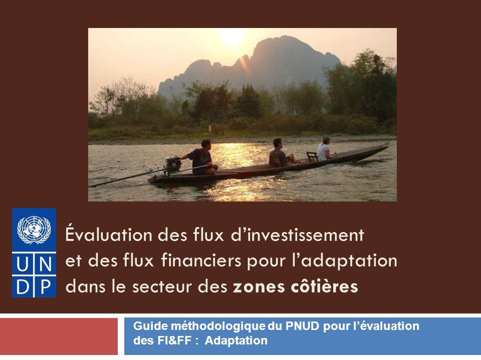 Évaluation des flux d'investissement et des flux financiers pour l'adaptation dans le secteur des zones côtières