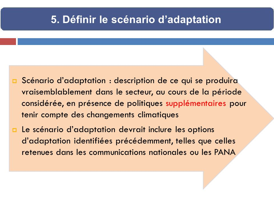 5. Définir le scénario d'adaptation
