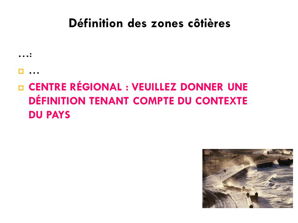 Définition des zones côtières